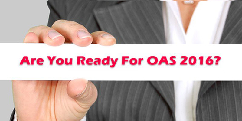 Are You Ready For OAS 2016