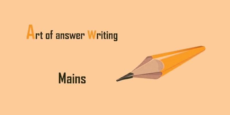 CSE Mains Answer Writing