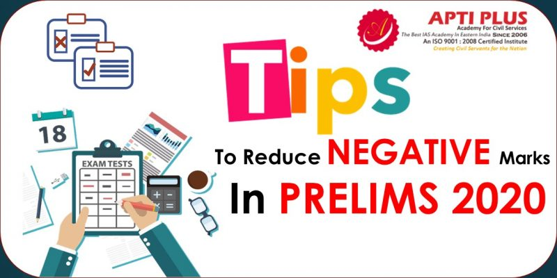 Tips for reducing negative marks in UPSC 2020