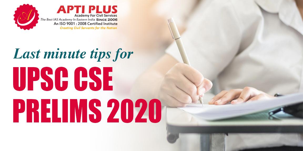 last-minute-tips-for-upsc-cse-prelims-2020