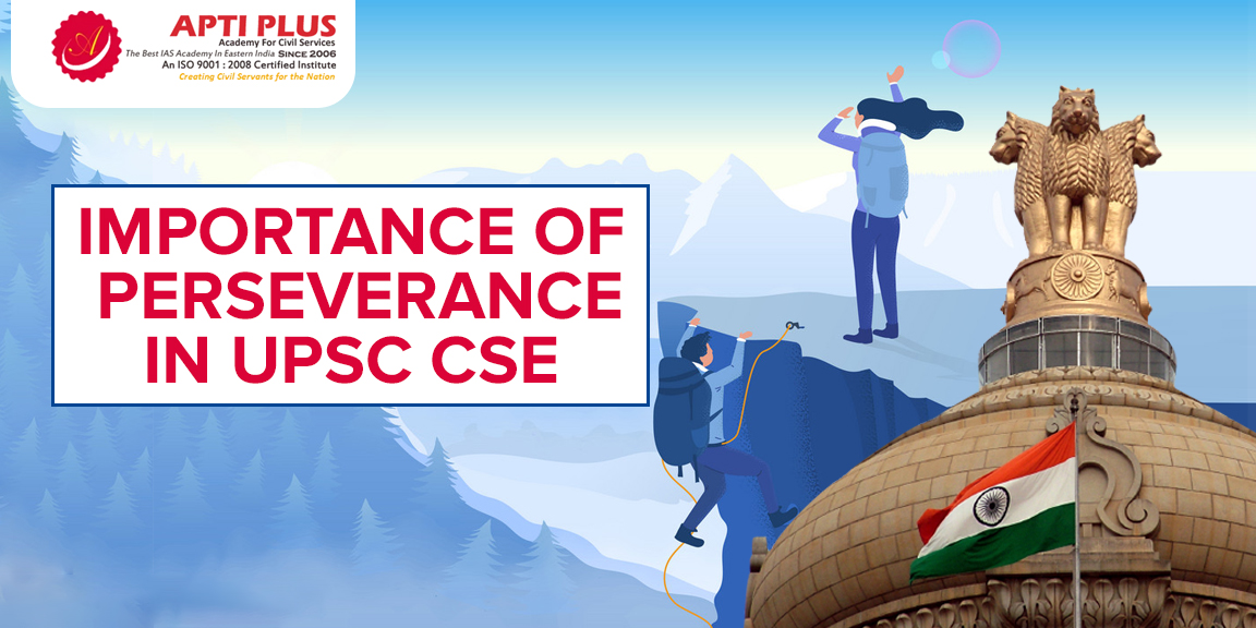 IMPORTANCE OF PERSEVERANCE IN UPSC CSE